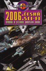 2006: Česká Sci-fi